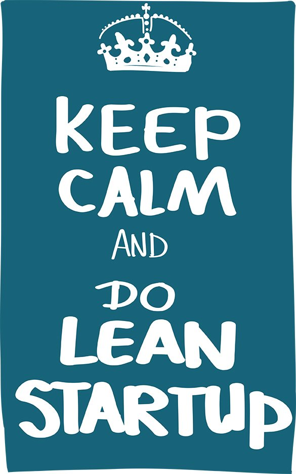 Keep calm and do Lean Startup experiments