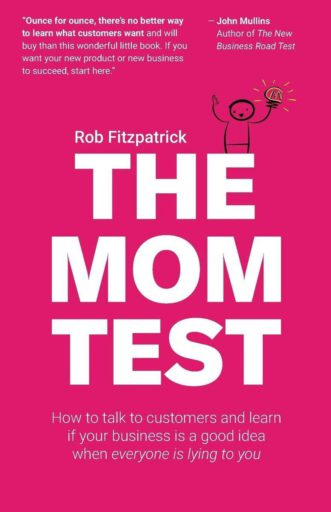 The Mom test